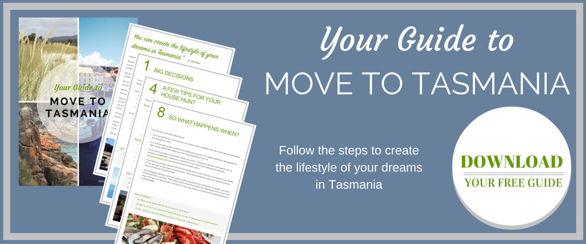 Get your free guide to Move to Tasmania